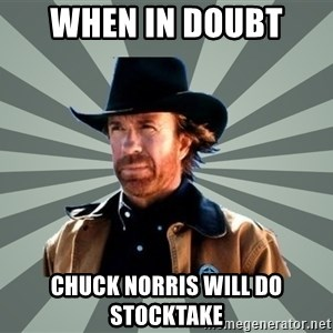 chak norris - When in doubt  Chuck norrIs will do stocktake