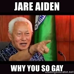 ALFREDO LIM MEME - jare aiden why you so gay