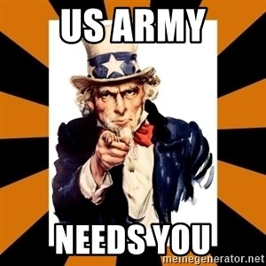 Uncle sam wants you! - US ARMY NEEDS YOU