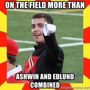 lovett - On the field more thAn ASHwiN and Edlund combined
