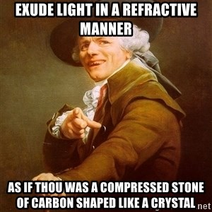 Joseph Ducreux - ExUde light in a refractive manner As if thou was a compressed stone of carbon shaped like a crystal