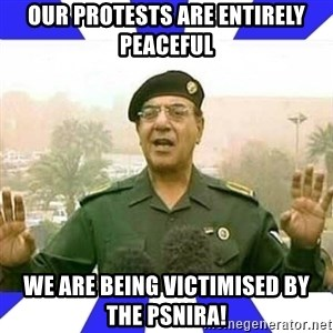 Comical Ali - Our protests are entirely peaceful WE are being victimised by the PSNIRA!