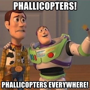 Toy Story Everywhere - Phallicopters! Phallicopters Everywhere!