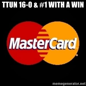 mastercard - TTUN 16-0 & #1 with a win