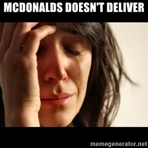 crying girl sad - mcdonalds doesn't deliver
