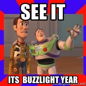 Everywhere - see it  its  buzzlight year