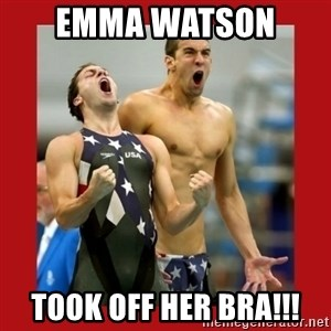 Ecstatic Michael Phelps - EMMA WATSON  TOOK OFF HER BRA!!!