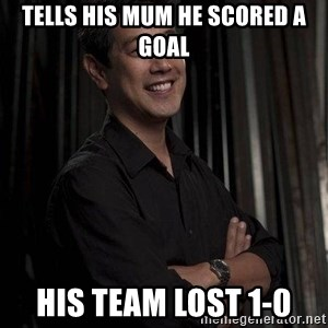 Most Interesting Geek In The World - Tells his mum he scored a Goal His team lost 1-0