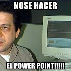 pasqualebolado2 - NOSE HACER EL POWER POINT!!!!!
