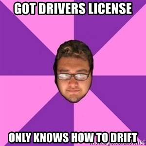 Forever AYOLO Erik - Got drivers license only knows how to drift