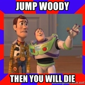 Everywhere - JUMP WOODY THEN YOU WILL DIE