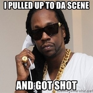 2 chainz ugly - I Pulled up to da scene and got shot
