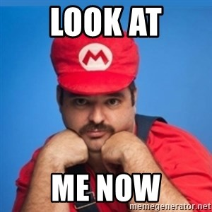 SUPERSEXYMARIO - LOOK AT ME NOW