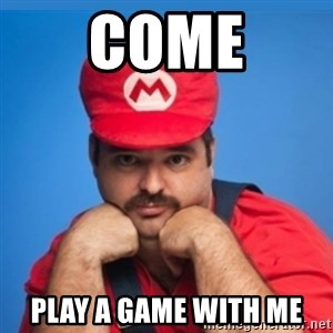 SUPERSEXYMARIO - COME PLAY A GAME WITH ME
