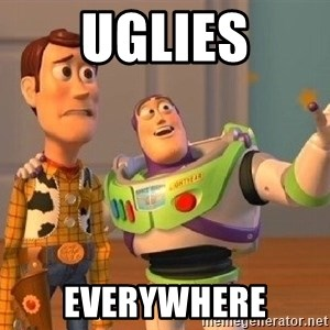 Consequences Toy Story - UGLIES EVERYWHERE