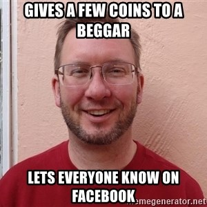 Asshole Christian missionary - gives a few coins to a beggar lets everyone know on facebook