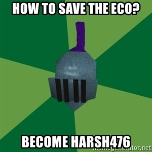 Runescape Advice - How to save the eco? Become harsh476