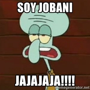 no patrick mayonnaise is not an instrument - soy jobani jajajaja!!!!