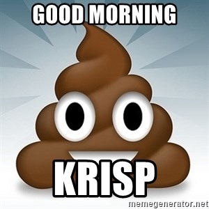 Facebook :poop: emoticon - Good Morning  Krisp