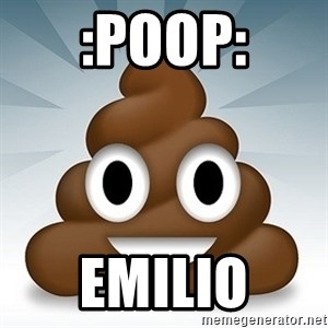 Facebook :poop: emoticon - :POOP: EMILIO