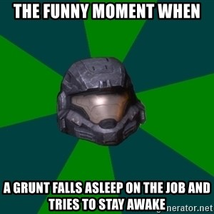 Halo Reach - the funny moment when a grunt falls asleep on the job and tries to stay awake