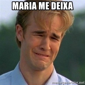 90s Problems - maria me deixa