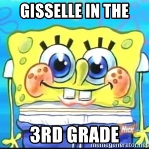 Epic Spongebob Face - GISSELLE IN THE 3RD GRADE