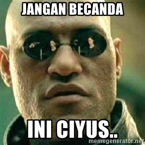 What If I Told You - Jangan Becanda ini ciyus..