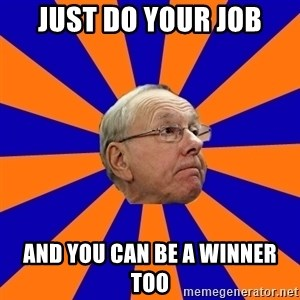 Jim Boeheim - Just do your job and you can be a winner too