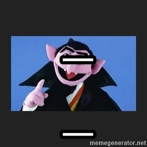 The Count from Sesame Street -  _  _