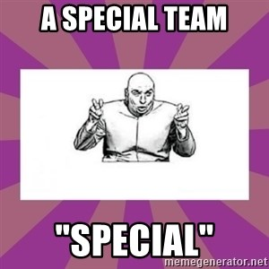 "'dr. evil' air quote - A Special Team ""Special"""