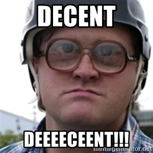 Bubbles Trailer Park Boy - Decent deeeeceent!!!