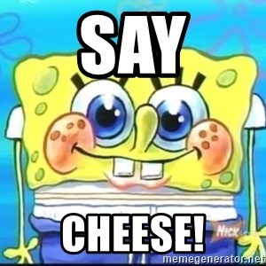 Epic Spongebob Face - SAY CHEESE!