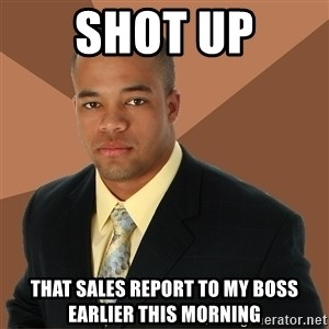 Successful Black Man - shot up That sales report to my boss earlier this morning