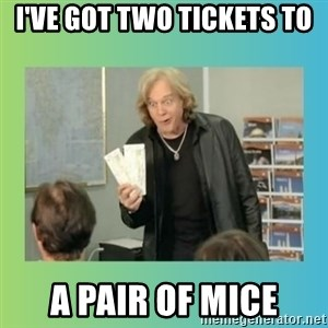 eddie money - I'VE GOT TWO TICKETS TO A PAIR OF MICE