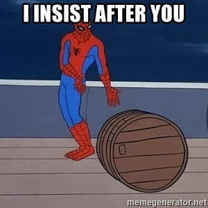 Spiderman and barrel - I INSIST AFTER YOU