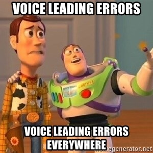 Consequences Toy Story - Voice Leading errors voice leading errors everywhere