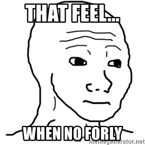 That Feel Guy - That Feel... When no Forly