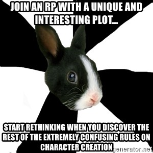 Roleplaying Rabbit - Join an RP with a unique and interesting plot... Start rethinking when you discover the rest of the extremely confusing rules on character creation