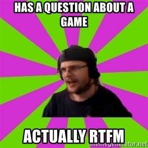 HephWins - Has a question about a game Actually rtfm