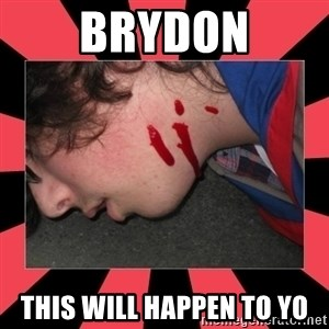 Dead Explorer - brydon this will happen to yo