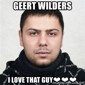 Serious Guy Markiz - GEERT WILDERS I LOVE THAT GUY❤❤❤