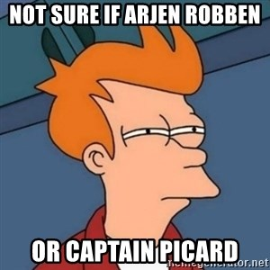 Not sure if troll - Not sure if arjen robben or Captain Picard