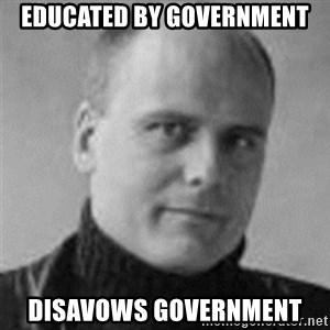 Stefan Molyneux  - Educated by government disavows government
