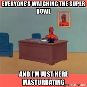 Masturbating Spider-Man - Everyone's watching the super bowl and i'm just here masturbating