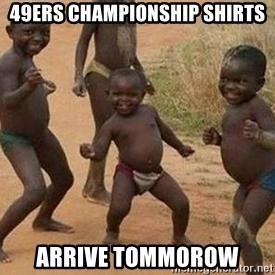 african children dancing - 49ers championship shirts arrive tommorow