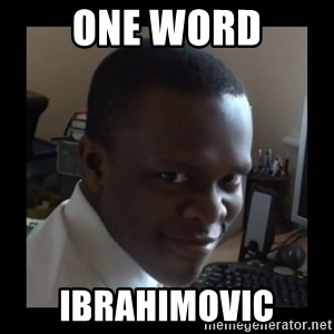 KSI RAPE  FACE - ONE WORD IBRAHIMOVIC