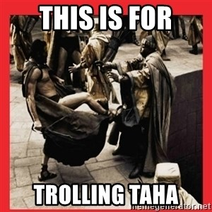 Leonidas Front Kick - This is for trolling taha