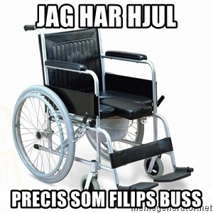wheelchair watchout - jag har hjul precis som filips buss