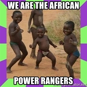 african kids dancing - WE ARE THE AFRICAN  POWER RANGERS